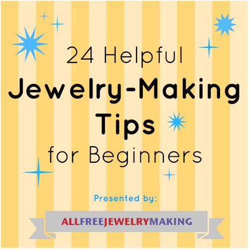 how to make jewelry for beginners