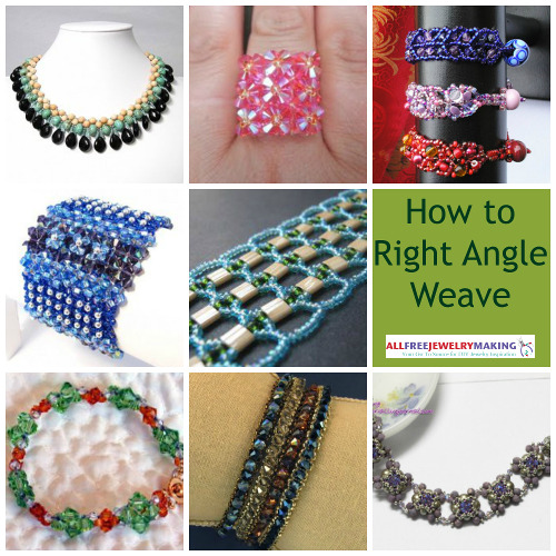 How to Right Angle Weave: 18 Right Angle Weave Beading Patterns
