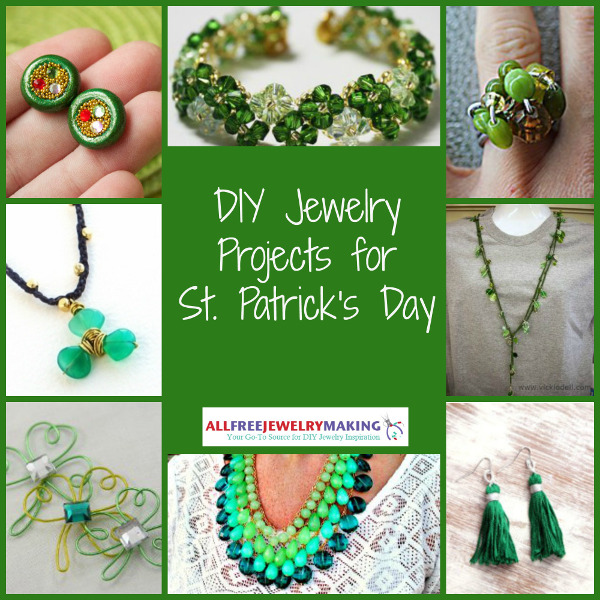 DIY Jewelry Projects for St Patricks Day 600 St. Patricks Day Crafts: 24 DIY Jewelry Projects