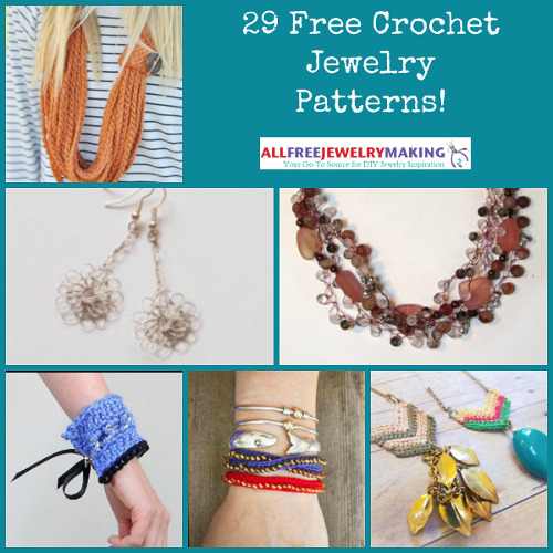 29 Free Crochet Jewelry Patterns